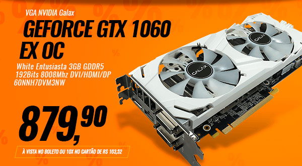 Placa de Vídeo VGA NVIDIA Galax GEFORCE GTX 1060 EX OC White Entusiasta 3GB GDDR5 192Bits 8008Mhz DVI/HDMI/DP 60NNH7DVM3NW