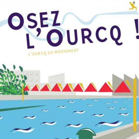Osez l'Ourcq